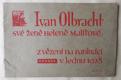Ivan Olbracht své ženě Heleně Malířové z vězení na Pankráci v lednu 1928