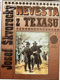 Nevěsta z Texasu : romantický příběh ze skutečnosti