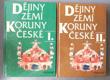 Dějiny zemí Koruny české. Díl 1 a 2