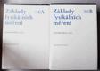 Základy fysikálních měření. Díl 2, Část  A a B