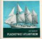 Plachetnicí Atlantikem