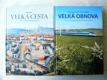 Velká obnova : čtení o znovuzrození dráhy olomoucko-pražské