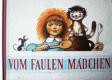 Vom Faulen Mädchen : Märchen nach dem tschechischen Zeichenfilm