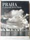 Praha ve fotografii Karla Plicky : Výbor jeho díla ve Státním fotoměřickém ústavě v Praze v letech 1939-1940. (I. díl cyklu