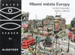 Hlavní města Evropy : pro čtenáře od 9 let