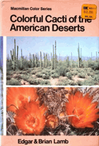 Colorful Cati of the American Deserts